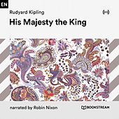 His Majesty the King von Bookstream Audiobooks