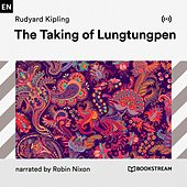 The Taking of Lungtungpen von Bookstream Audiobooks