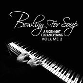 A Nice Night for an Evening, Vol. 2 by Bowling For Soup