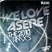 We Love Asere the Rmxs! von Various Artists