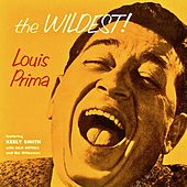 The Wildest! (Remastered) fra Louis Prima