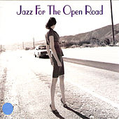 Jazz for the Open Road by Various Artists
