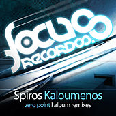 Zero Point - Album Remixes by Spiros Kaloumenos