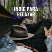 Indie Para Relaxar de Various Artists