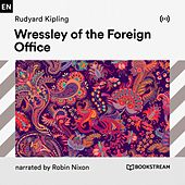 Wressley of the Foreign Office von Bookstream Audiobooks