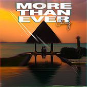 More Than Ever von Chay