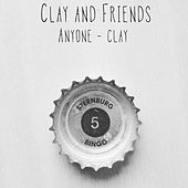 Anyone von Clay and Friends