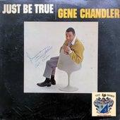 Just Be True de Gene Chandler