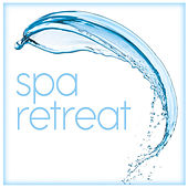 Spa Retreat de Various Artists