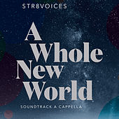 A Whole New World di Str8voices