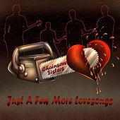 Just A Few More Lovesongs von Chainsaw Sisters