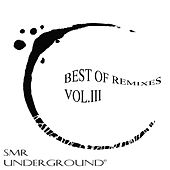 Best Of Remixes Vol.III by El Brujo