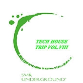 Tech House Trip Vol.VIII de W Leal
