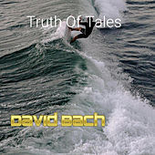 Truth Of Tales by David Bach