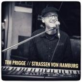 Strassen von Hamburg von Tim Prigge