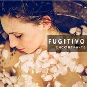 Encontra-te by Fugitivo AH