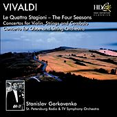 Le Quattro Stagioni (The Four Seasons), Concertos for Violin, Strings and Cembalo, Op.8; Concerto for Oboe and String Orchestra in A Minor by The Saint Petersburg Radio & TV Symphony Orchestra
