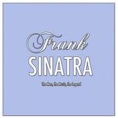 Frank Sinatra: The Man, the Music, the Legend von Frank Sinatra