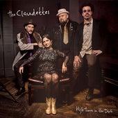 High Times in the Dark von The Claudettes