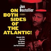 On Both Sides of the Atlantic! by Jon Boutellier