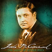 The Light Of Other Days by John McCormack