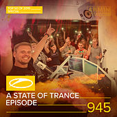ASOT 945 - A State Of Trance Episode 945 (Top 50 Of 2019 Special) von Armin Van Buuren