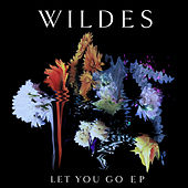 Let You Go EP de Wildes