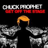 Get Off the Stage de Chuck Prophet