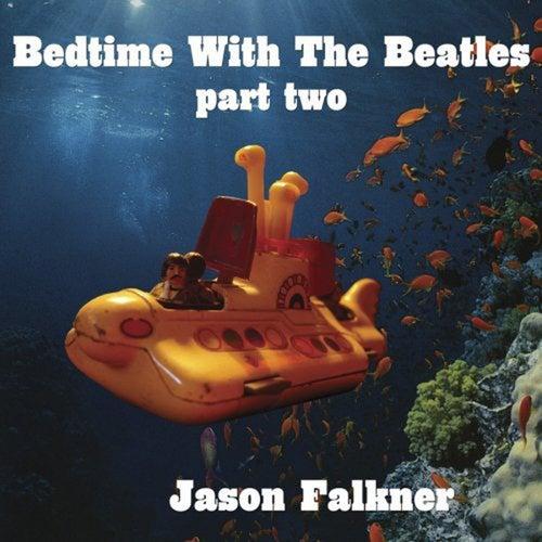 Bedtime With The Beatles Part 2 de Jason Falkner