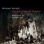 Hersch: the wreckage of flowers by Various Artists