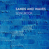 Songbook by Sands and Waves