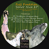 Señor Nice EP by Full Funktion