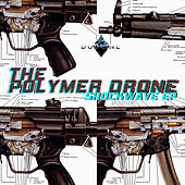 Shockwave EP di The Polymer Drone