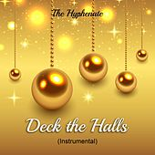 Deck the Halls (Instrumental) by The Hyphenate