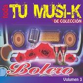 Tu Musi-k Bolero, Vol. 3 by Various Artists