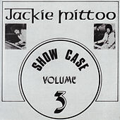 Show Case Volume 3 by Jackie Mittoo