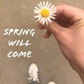 Spring Will Come von Nicole