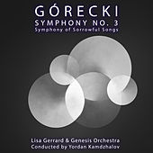 Górecki Symphony No. 3: Symphony of Sorrowful Songs by Genesis Orchestra Lisa Gerrard