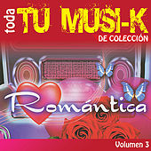 Tu Musi-k Romantica, Vol. 3 de Various Artists