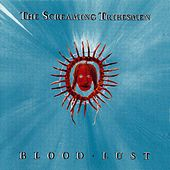 Blood Lust de The Screaming Tribesmen