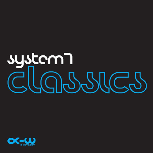 Classics by System 7