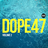 Dope47 (Vol.2) by Various Artists
