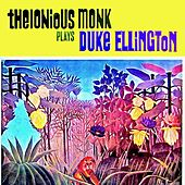 Thelonious Monk Plays Duke Ellington (Remastered) by Thelonious Monk