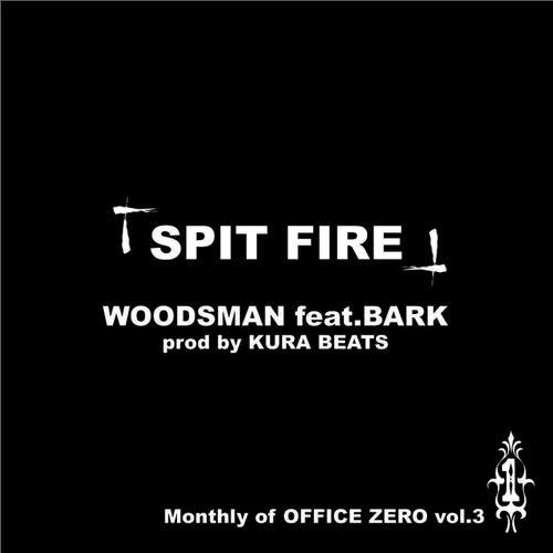 Spit Fire by Woodsman