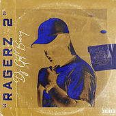 Ragerz 2 by DJ Get Bizzy