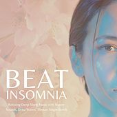 Beat Insomnia: Relaxing Deep Sleep Music with Nature Sounds, Delta Waves, Tibetan Singin Bowls von Sleepers J&J