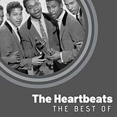The Best of The Heartbeats by The Heartbeats