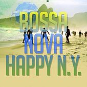 Bossa Nova Happy N.y. de Various Artists
