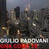 Una come te by Giulio Padovani