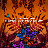 Never Let You Know by Nightcall